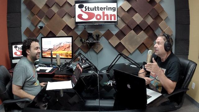 The Stuttering John Podcast Season 2 Episode 5