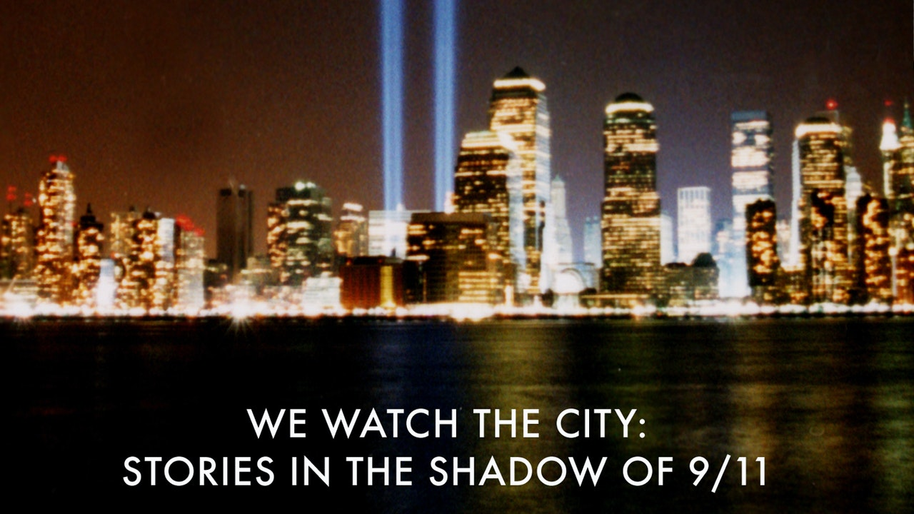 We Watch the City: Stories in the Shadow of 9/11