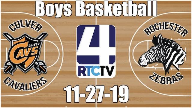 Culver Boys Basketball vs Rochester 11-27-19