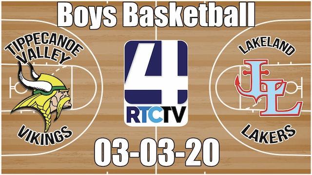 IHSAA Boys Basketball Sectional #21 Tippecanoe Valley vs Lakeland 3-3-20