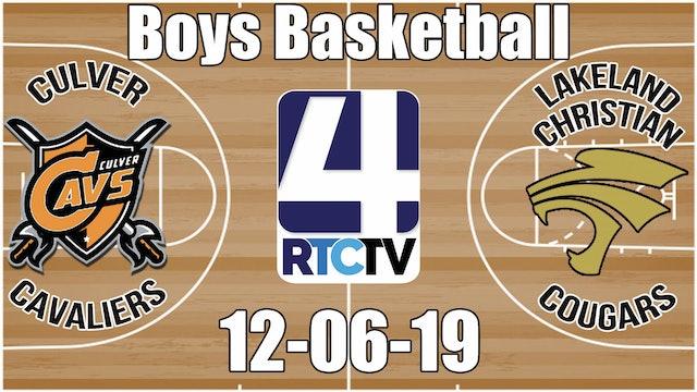 Culver Boys Basketball vs Lakeland Christian 12-6-19