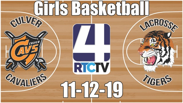 Culver Girls Basketball vs LaCrosse 11-12-19