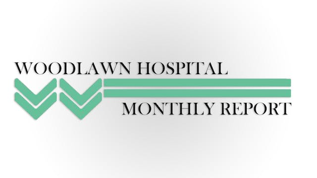 Woodlawn Hospital Report - 1-23-19