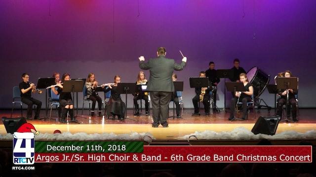 Argos Jr. Sr. High Choir Band - 6th Grade Band Christmas Concert 12-11-18