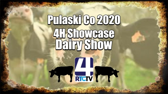 Pulaski Co 4H Dairy Show 7-8-20