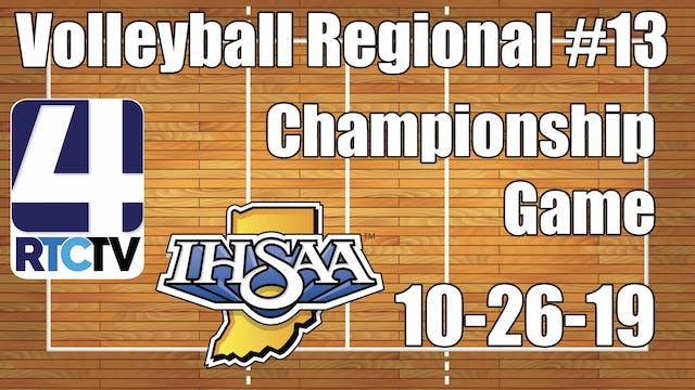 IHSAA Volleyball Regional #13 Champio...