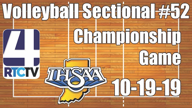 IHSAA Volleyball Sectional #52 Champi...