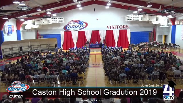 Caston High School Graduation 2019 - ...