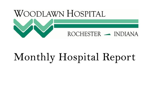 Woodlawn Hospital Month Report