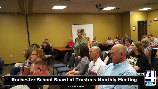 Rochester School Board Meeting - 7-22-19