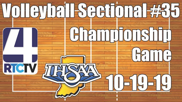 IHSAA Volleyball Sectional #35 Champi...