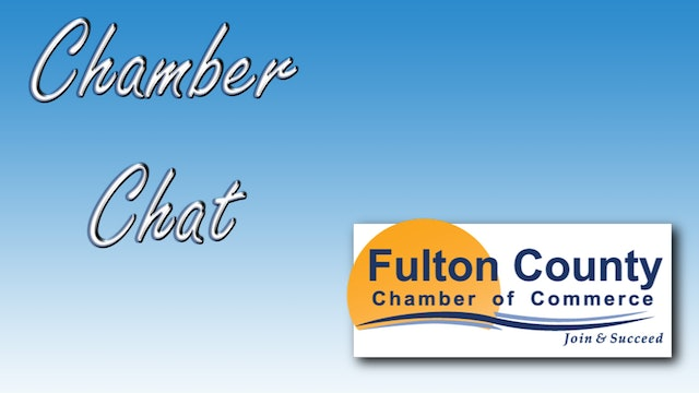 Fulton County Chamber Chat - 8-16-19