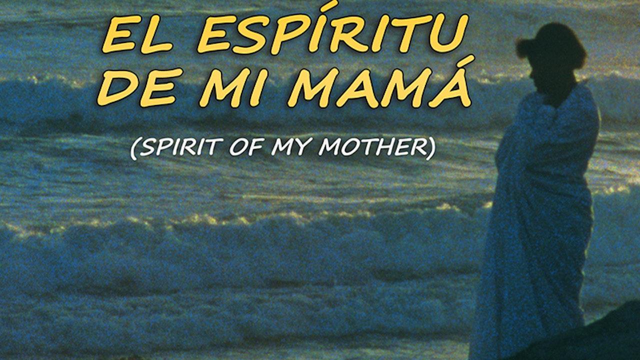 CANETTV Cultura / El Espíritu de Mi Mamá