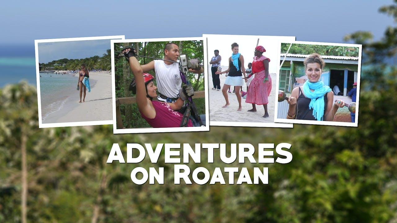 Adventures on Roatan