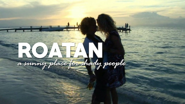 CANETTV Viajes / Roatan a Sunny Place for Shady People
