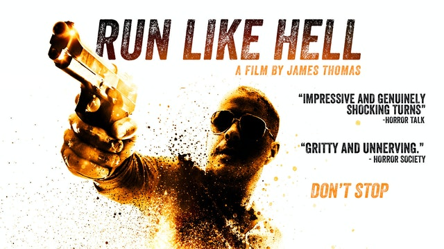 Run Like Hell - The Movie