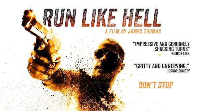 Run Like Hell - The Movie