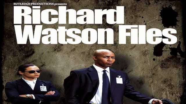 Richard Watson Files