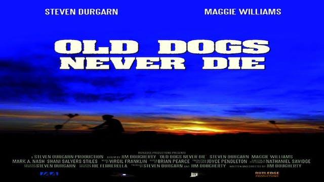 Old Dog Never Die