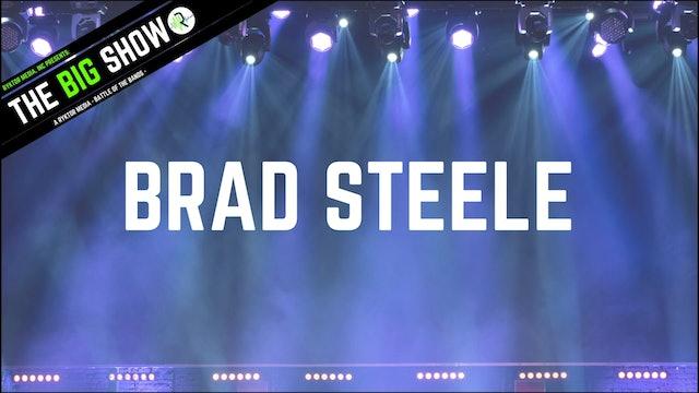 Brad Steele - Feel Free - Ryktor's The Big Show