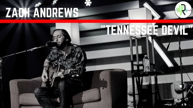 "Zach Andrews - ""Tennessee Devil"""