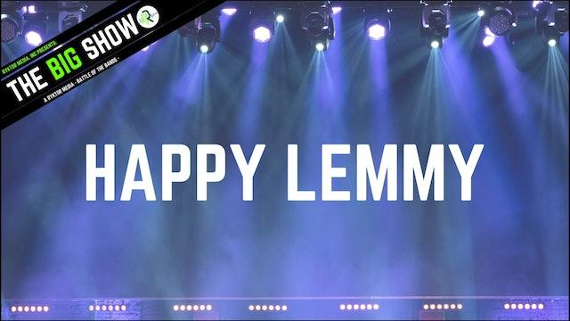 Happy Lemmy - Neighbors - Ryktor's The Big Show