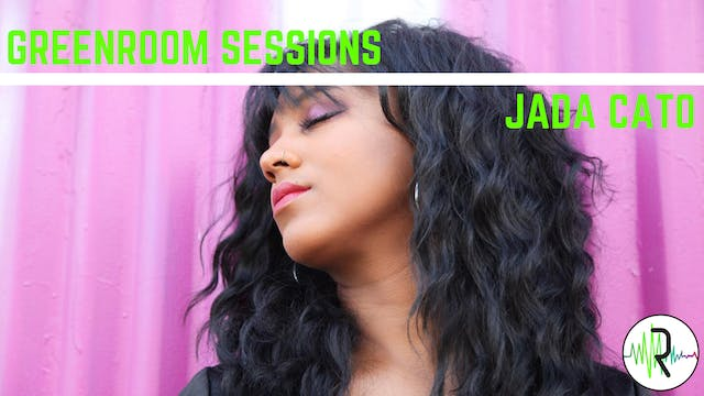 Jada Cato - Greenroom Sessions 1