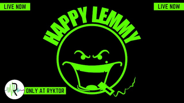 Green Room Sessions | HAPPY LEMMY