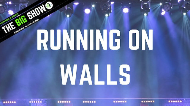 Running On Walls - Young and Famous - Ryktor's The Big Show