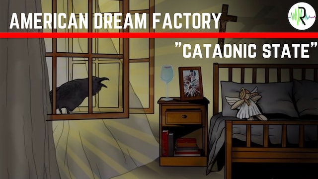 Catatonic State - American Dream Factory