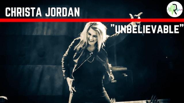 """Christa Jordan - """"Unbelievable"""""""