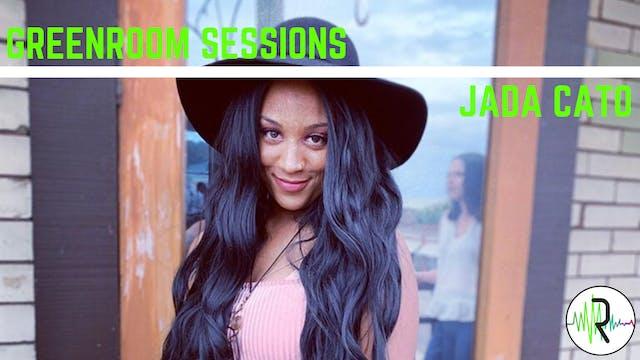 Greenroom Sessions - Jada Cato 2.0