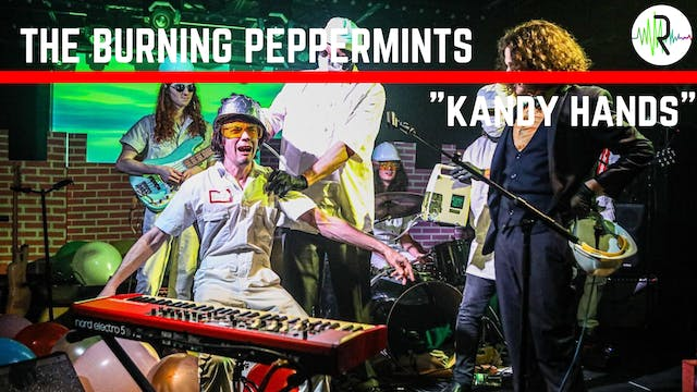 "Burning Peppermints - ""Kandy Hands"""