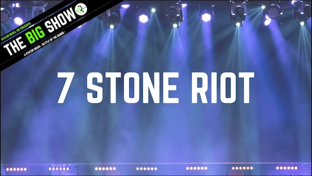 7 Stone Riot - Sctraching The Surface - Ryktor's The Big Show