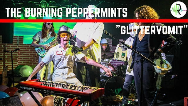 "Burning Peppermints - ""Glittervomit"""