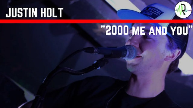 2000 Me and You - Justin Holt