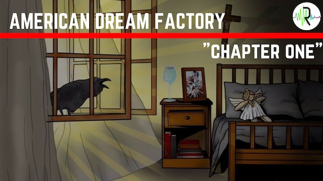 Chapter One - American Dream Factory