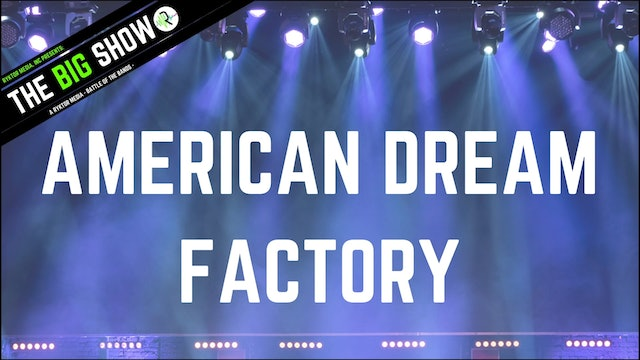 American Dream Factory - The Calling - Ryktor's The Big Show