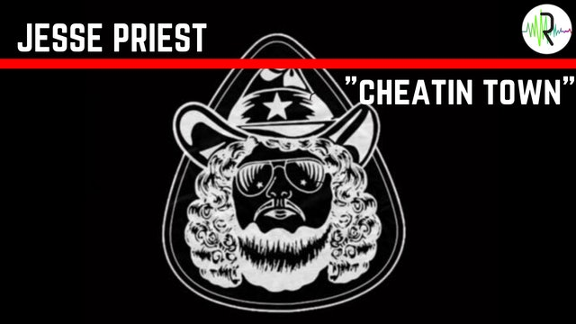 "Jesse Priest - ""Cheatin Town"""