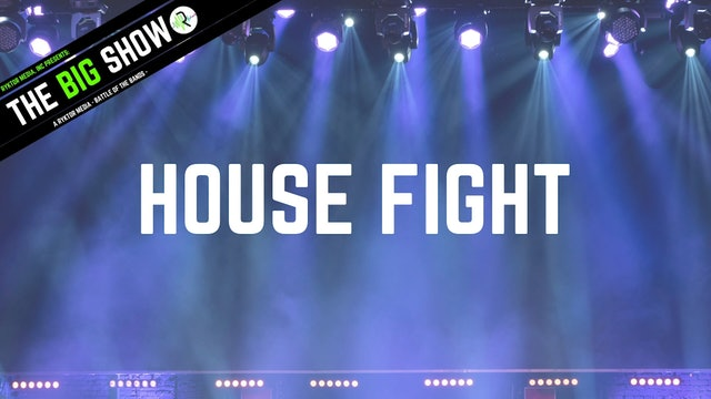 House Fight - Scoots Badoots - Ryktor's The Big Show