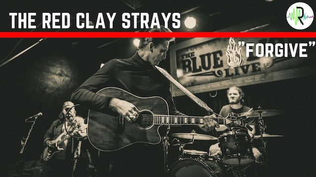 "The Red Clay Strays | ""Forgive"""