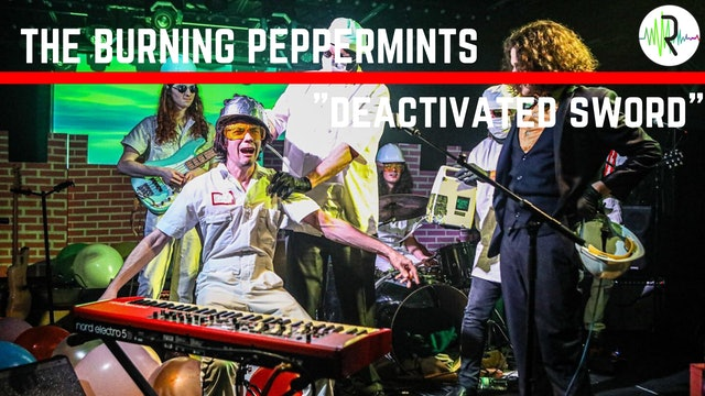 "Burning Peppermints - ""Deactivated Sword"""