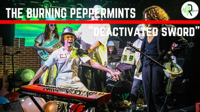 "Burning Peppermints - ""Deactivated Sw..."