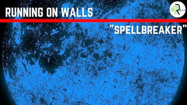 Spellbreaker - Running on Walls