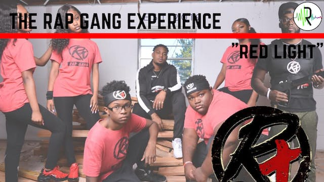 "Rap Gang Experience - ""Red Light"""