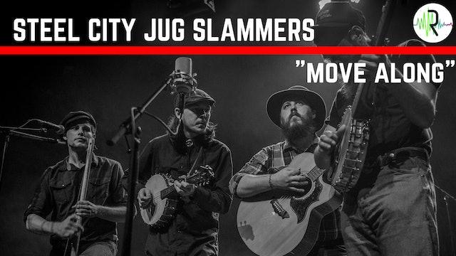 """Steel City Jug Slammers - """"Move Along"""""""