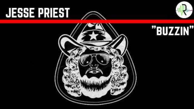 """Jesse Priest - """"Buzzin"""""""