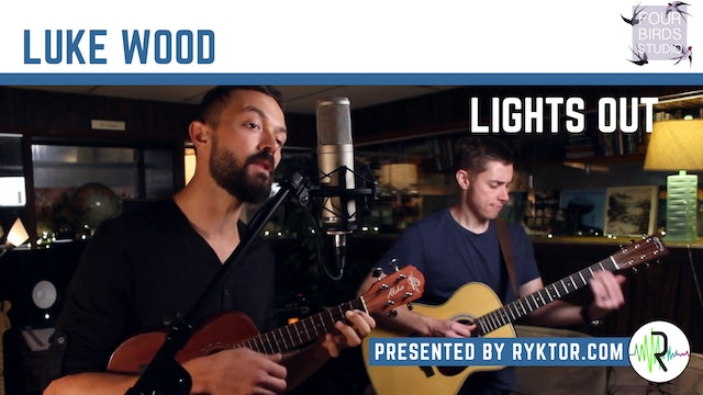 Luke Wood | Lights Out | Four Birds Sessions
