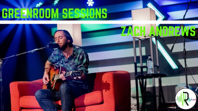Zach Andrews - Greenroom Sessions