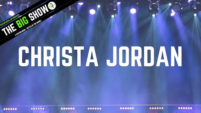 Christa Jordan - Stand Against the Storm - Ryktor's The Big Show